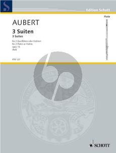 Aubert 3 Suiten Op.15 2 Flutes (Ruf)
