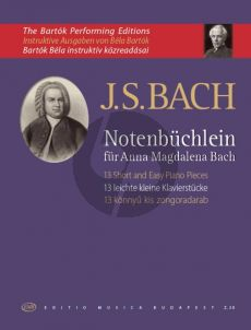 Bach 13 Easy Pieces from Anna Magdalena Bach's Notebook (edited by Bela Bartok)