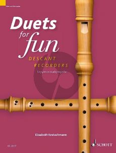 Duets for fun for 2 Descant Recorders (edited by Elisabeth Kretschmann)