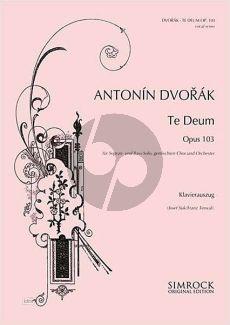 Dvorak Te Deum Op.103 SB soli-SATB-Orch. Vocal Score (Suk-Terwal)