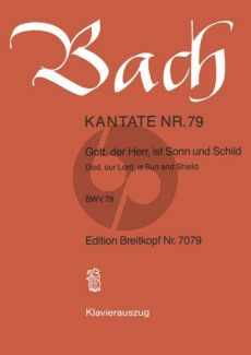 Bach Kantate No.79 BWV 79 - Gott, der Herr, ist Son und Schild (God, our Lord, is Sun and Shield) (Deutsch/Englisch) (KA)