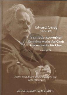 Grieg Complete Works for Choir a Cappella (Kare Hanken)