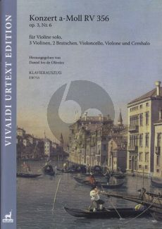 Vivaldi Konzert a-Moll Op.3 No.6 RV 356 Violine solo-Streicher-Bc Klavierauszug (ed. Daniel Ivo de Oliveira)
