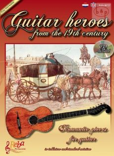 Guitar Heroes from the 19th. Century (Romantic Pieces in tab and standard notation)