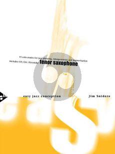 Snidero Easy Jazz Conception Tenor and Soprano Saxophone (Bk-Cd) (15 Solo Etudes for Jazz Phrasing, Interpretation and Improvisation)