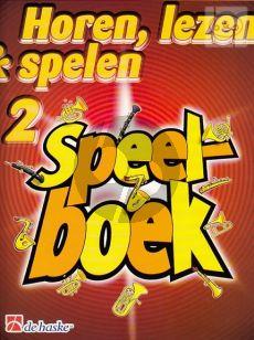 Horen, Lezen & Spelen Vol.2 Speelboek Trompet/Bugel/Bariton/Euphonium
