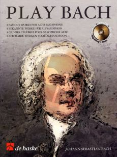 Play Bach for Alto Saxophone Bk-CD (arr. Wim Stalman) (grade 4 - 5)