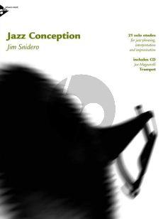 Snidero Jazz Conception Trumpet (21 Jazz Etudes for Phrasing, Interpretation, Improvisation) (Bk/Cd)