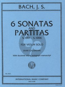 Bach 6 Sonatas & Partitas Violin Solo (BWV 1001 - 1006) (Edited by Ivan Galamian) (with Facsimile of the Autograph Manuscript)