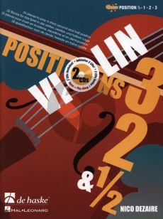 Dezaire Violin Positions 3 - 2 - 1 / 2 (Bk- 2 CD's) (interm.)