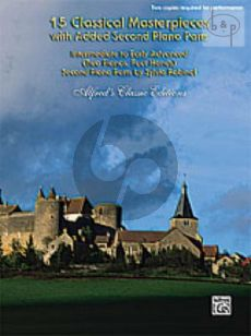 15 Classical Masterpieces with added Second Piano Parts (Intermediate-Early Adv.) (2 Pianos, 4 Hands) (2 Copies Required for Performance)