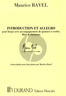 Ravel Introduction et Allegro pour Harpe avec Accompagnement de Quatuor à Cordes, Flûte & Clarinette Edition pour 2 Pianos (Transcription pour 2 Pianos par Maurice Ravel)