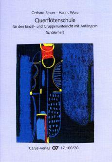 Braun-Wurz Querflotenschule fur den Einzel- und Gruppenunterricht Vol. 1 (für Anfanger) (Schulerheft)