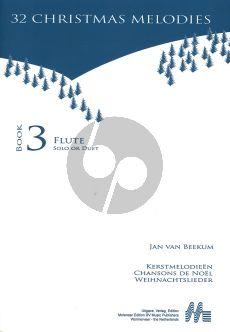 Jan van Beekum 32 Christmas Melodies Flute Solo of Duet (Book 3)