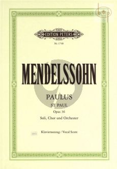 Paulus (St.Paul) Op.36 MWV A14 Soli-Choir-Orch. (1836) Vocal Score (edited by Dorffel)