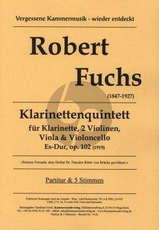 Fuchs Quintett Es-Dur Op.102 (1919) (Klarinette[Bb] und Streichquartett) Partitur und Stimmen (Herausgegeben von Reinhard Groll)