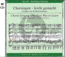 Matthaus Passion BWV 244 (CD Bass Chorstimme) (Chorsingen leicht gemacht) (Peters)