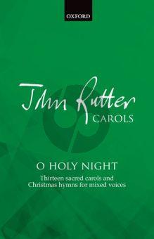 Rutter O Holy Night (13 Carols and Christmas Hymns) SATB