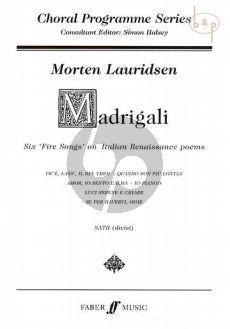 Madrigali 6 Fire Songs on Italian Renaissance Poems