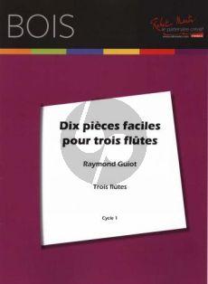 Guiot 10 Pieces Faciles pour 3 Flutes (Part./Parties)