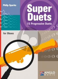 Sparke  Super Duets 15 Progressive Duets for Oboes