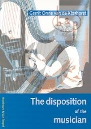 The Disposition of the Musician