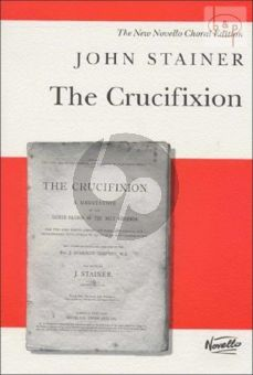 Stainer The Crucifixion (Tenor-Bass soli-SATB-Organ) (Vocal Score)