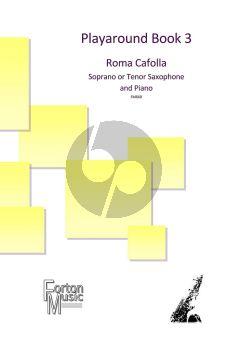 Cafolla Playaround Book 3 Soprano or Tenor Saxophone and Piano