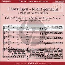 Johannes Passion BWV 245 Sopran Chorstimme