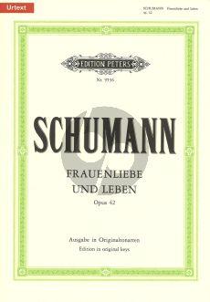 Schumann Frauenliebe und Leben Op.42 Gesang und Klavier (Ausgabe in Originaltonarten Urtextausgabe) (Texte Adelbert von Chamisso)