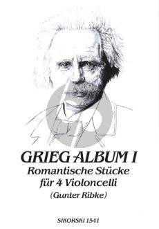 Grieg Romantic Pieces Vol.1 4 Violoncellos (Parts) (arr. G.Ribke)