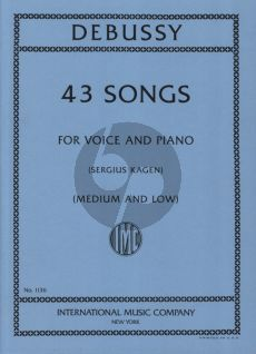 Debussy 43 Songs Medium-Low (edited by Sergius Kagen)