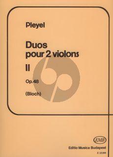Pleyel 6 Easy Duets Op.48 2 Violins (edited by Jozsef Bloch) (edited by Jozsef Bloch)