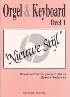 Smit-Schrama Orgel & Keyboard Nieuwe Stijl Vol. 1