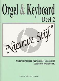 Smit-Schrama Orgel & Keyboard Nieuwe Stijl Vol. 2