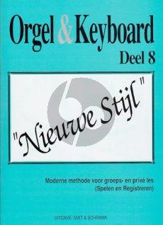 Smit-Schrama Orgel & Keyboard Nieuwe Stijl Vol. 8