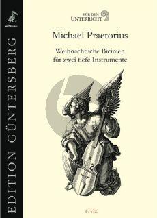 Praetorius Weihnachtliche Bicinien für zwei tiefe Instrumente (Günter und Leonore von Zadow)