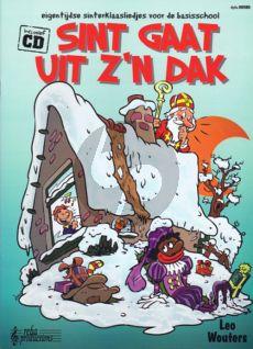 Wouters Sint gaat uit z'n dak (eigentijdse Sinterklaasliedjes voor de basisschool) (Boek met CD)