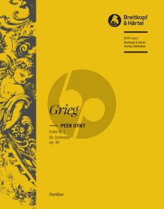 Grieg Peer Gynt Suite No.1 Op 46 Orchestra Full Score