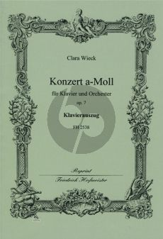 Wieck Konzert a-moll Op.7 Klavier-Orchester Klavierauszug (Herausgegeben von Joachim Draheim)