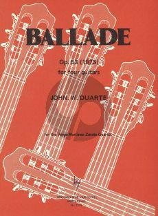 Duarte Ballade Op.53 (1973) for 4 Guitars (Score and Parts) (For the Jorge Martinez Zarate Quartet)