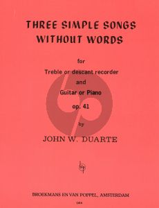 Duarte 3 Simple Songs without Words Op.41 Descant or Treble Recorder and Guitar or Piano