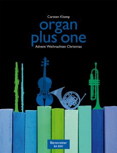 Organ Plus One (Advent-Weihnachten-Christmas) (Organ with any C-Bb-Eb and F Instr.) (edited by Carsten Klomp)