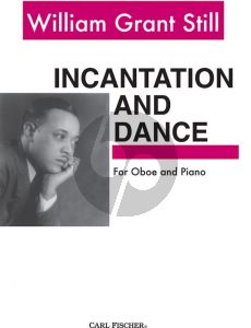 Grant Still Incantation and Dance for Oboe and Piano