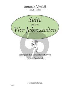 Vivaldi Suite aus den Vier Jahreszeiten fur Schulorchester Partitur (Herausgegeben von Norbert Studnitzky)