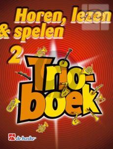 Horen, Lezen & Spelen Vol.2 Trioboek Trombone