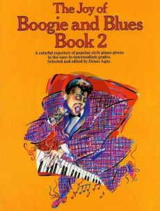 Joy of Boogie and Blues Vol.2 (Popular-Style Piano Pieces Easy to Intermediate Grades) (Agay)