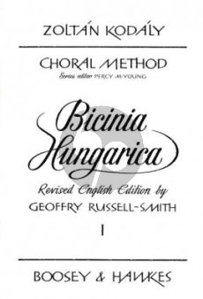 Kodaly Bicinia Hungarica Vol.1 60 Progressive two-part Songs (English Edition) (edited by Geoffrey Russell-Smith)