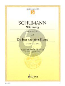 Schumann Widmung und Du bist wie eine Blume op. 25/1 und 25/24 Hoch (aus Myrten)