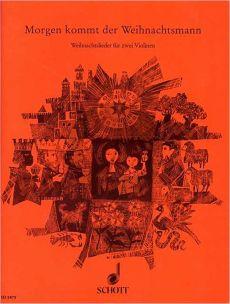 Morgen kommt der Weihnachtsmann 2 Violinen (mit Gitarre ad lib.) (ed. Willi Drahts und Marianne Magolt)
